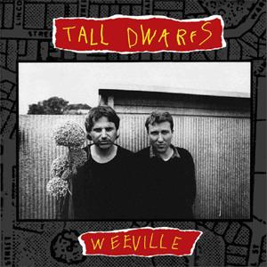 tall_dwarfs_weeville