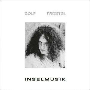 rolf_trostel_inselmusik