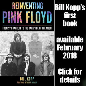 Learn about REINVENTING PINK FLOYD, Bill Kopp's upcoming book